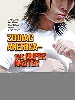 Zodiac America: The Super Master