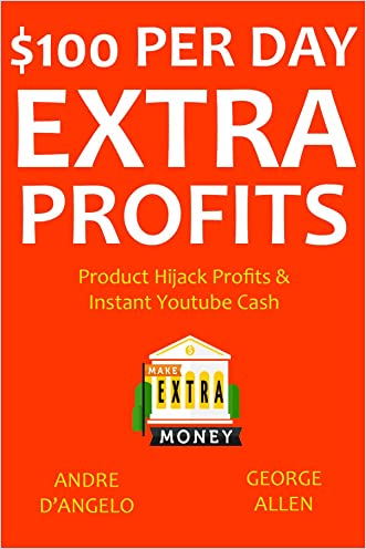 $100 Per Day Extra Profits (2016) - 2 in 1 bundle: Product Hijack Profits & Instant Youtube Cash