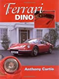 img - for Ferrari Dino: The Complete Story book / textbook / text book