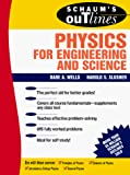 Schaum's Outline of Theory and Problems of Physics for Engineering and Science (Schaum's Outlines)