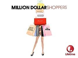 Million Dollar Shoppers Season 1