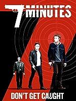 7 Minutes [HD]