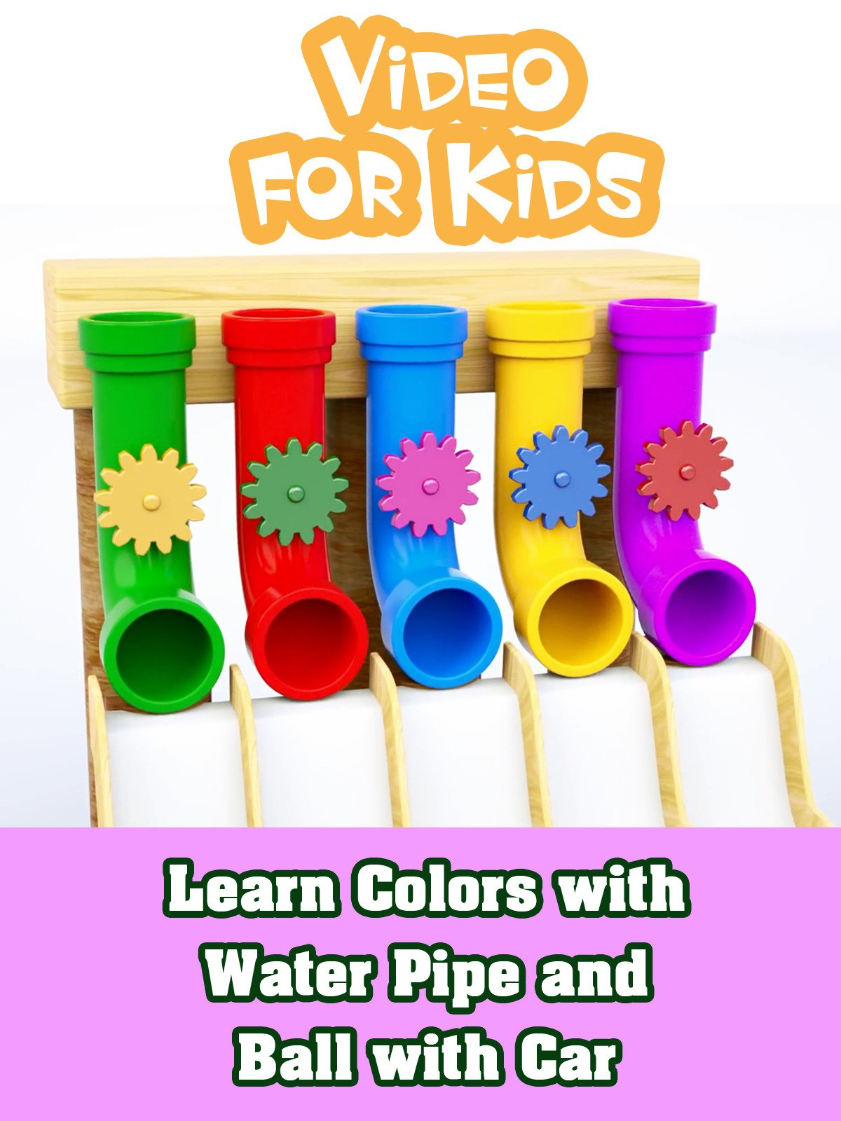 Learn Colors with Water Pipe and Ball with Car