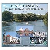 Eingefangen Teltow, Kleinmachnow, Stahnsdorf