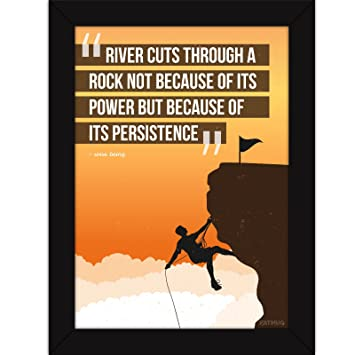Inspirational Quotes Frames  Rivers Persistence  Motivational