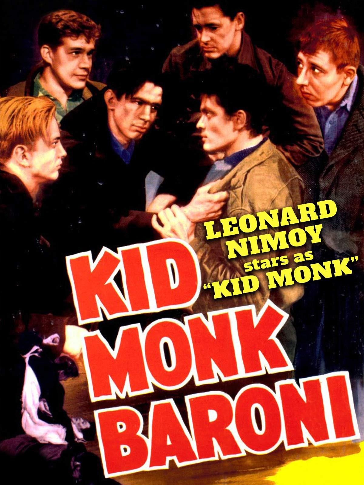 Kid Monk Baroni - Starring Leonard Nimoy as