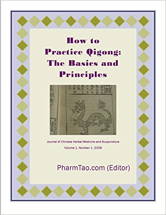 How to Practice Qigong: The Basics and Principles