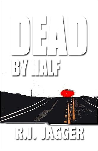Dead By Half (A Nick Teffinger Thriller)