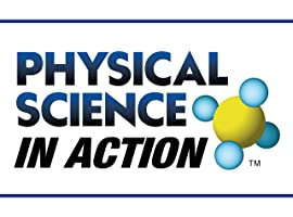 Physical Science in Action Season 1