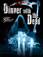 'Dinner With the Dead' from the web at 'http://ecx.images-amazon.com/images/I/719tGIjMTVL._UY200_RI_UY200_.jpg'