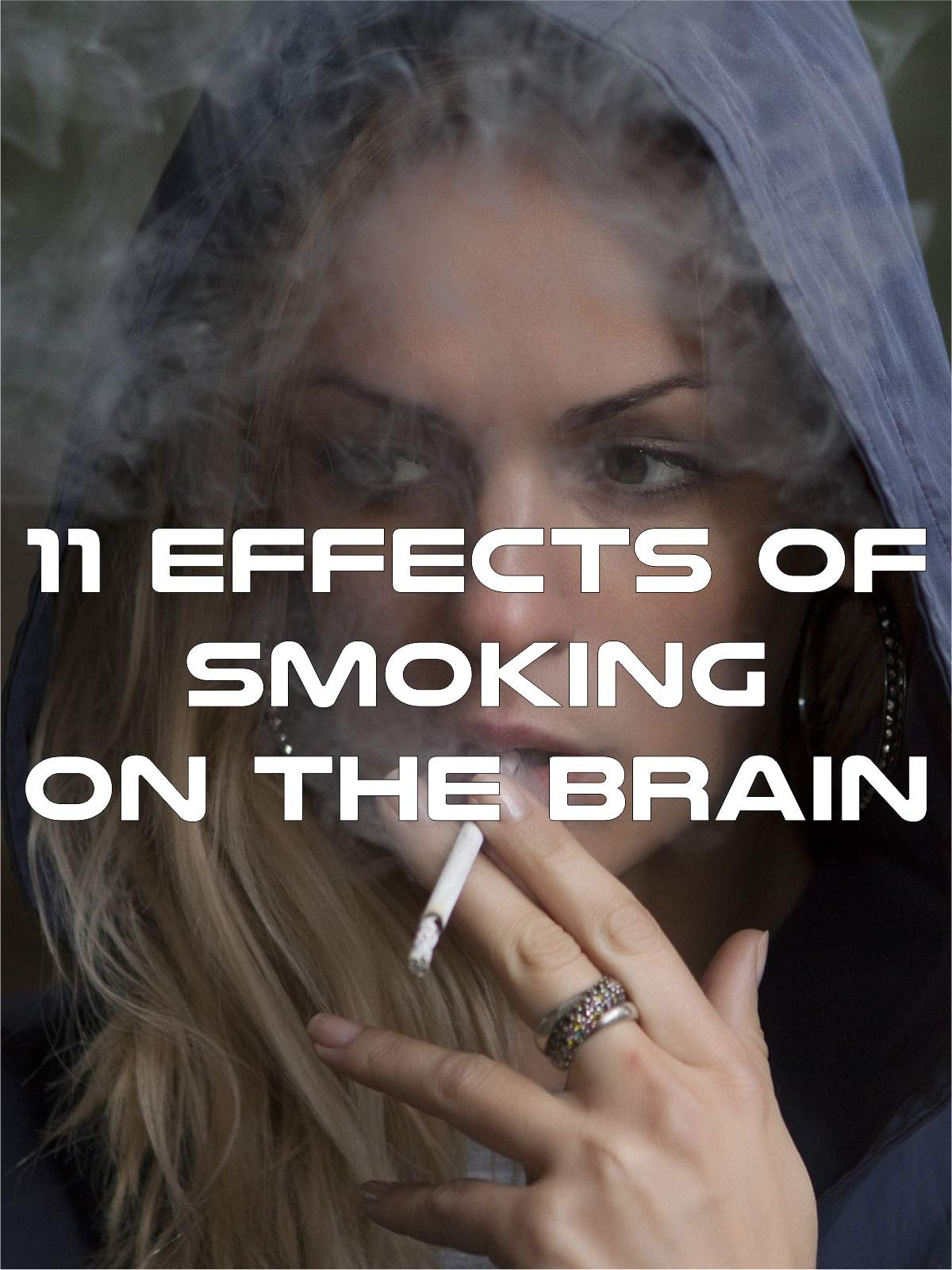 11 Effects of Smoking on the Brain