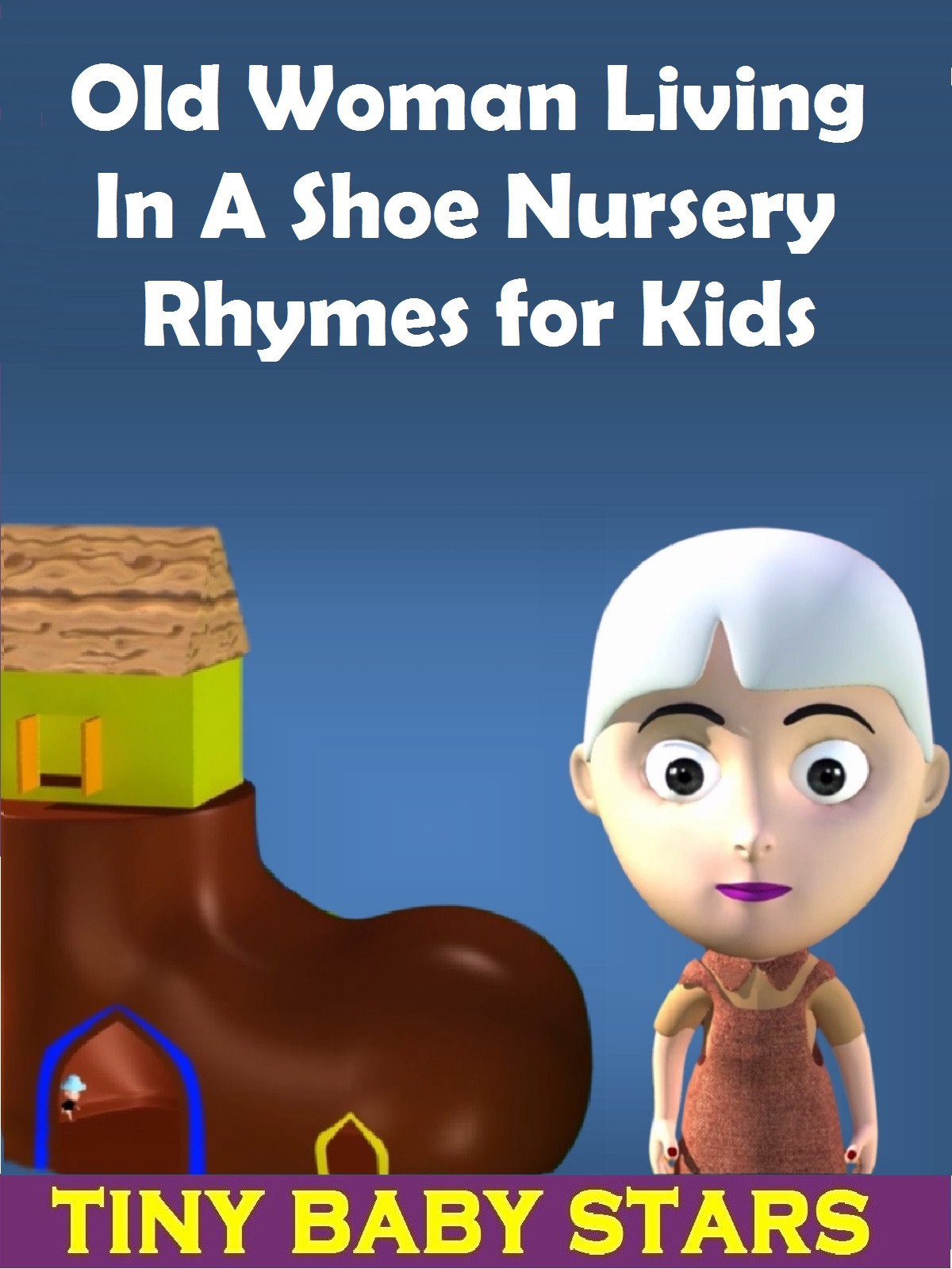 Old Woman Living In a Shoe Nursery Rhymes for Kids