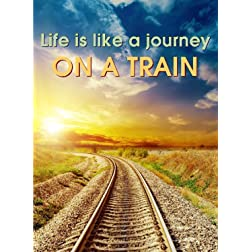 Life is like a Journey on a Train - Business Management & HR Training - Career Planning & Guidance