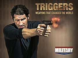 Triggers- Weapons That Changed the World Season 2