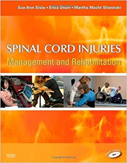 Spinal Cord Injuries: Management and Rehabilitation, 1e: 9780323006996