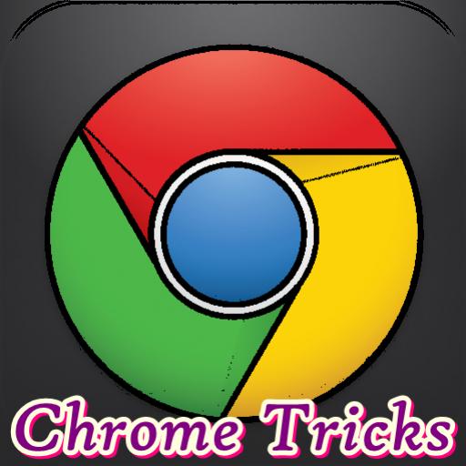Chrome Tricks