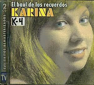 Karina - Karina: El Baul De Los Recuerdos - Amazon.com Music