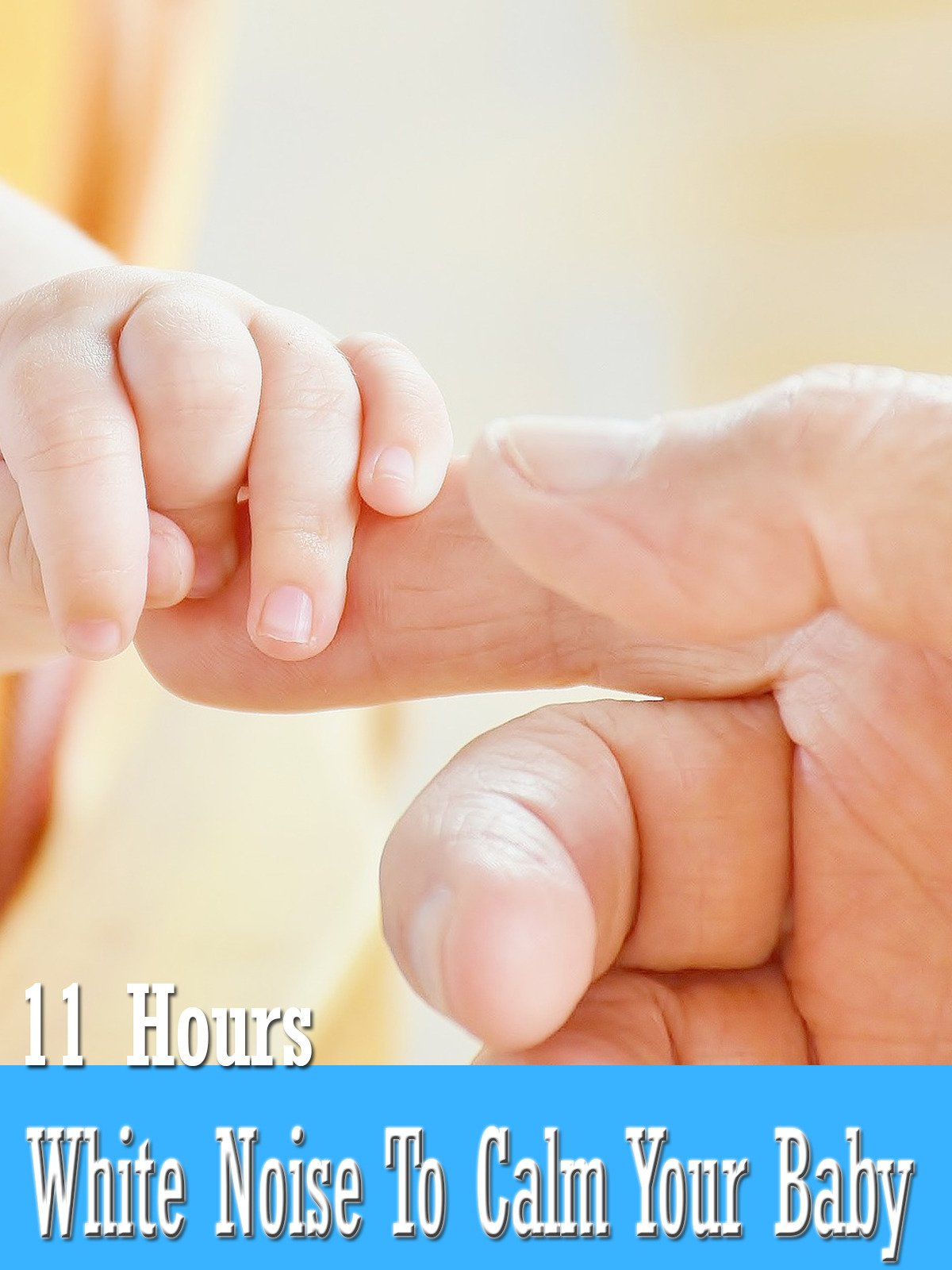 White Noise To Calm Your Baby 11 Hours