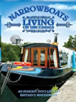 Narrowboats Living on Canals