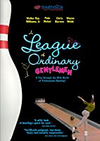 A League of Ordinary Gentleman