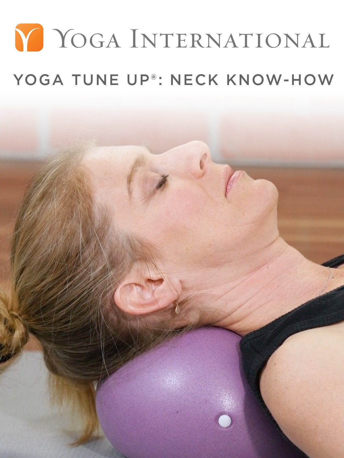 Yoga Tune Up®: Neck Know-How