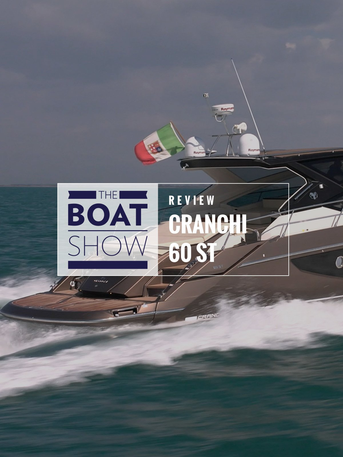 Review: Cranchi 60 ST - The Boat Show on Amazon Prime Instant Video UK