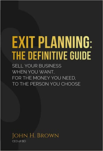 Exit Planning: The Definitive Guide