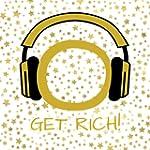 Get Rich! Reichtum, Wohlstand und F�l...