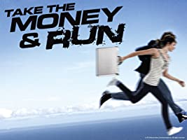 Take the Money and Run: The Complete First Season