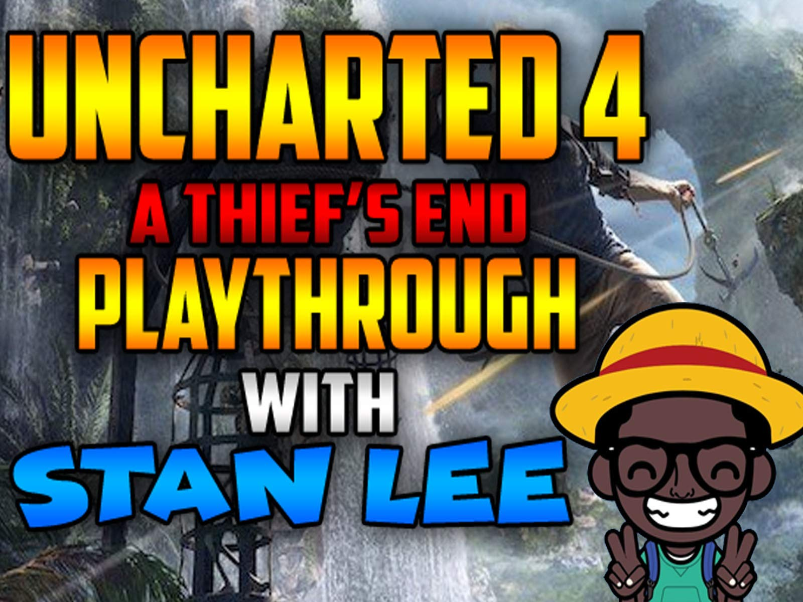 Uncharted 4 A Thief's End Playthrough With Stan Lee - Season 1