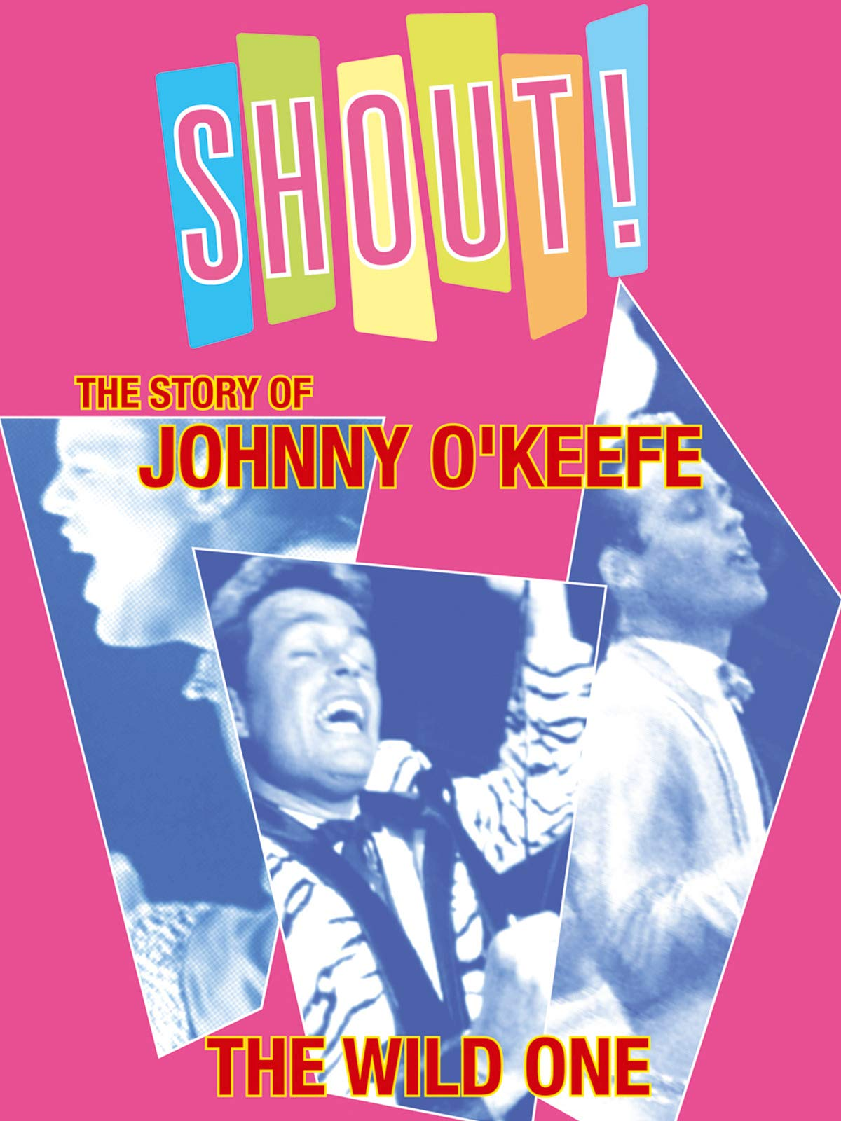 Shout! The Story of Johnny O'Keefe on Amazon Prime Instant Video UK