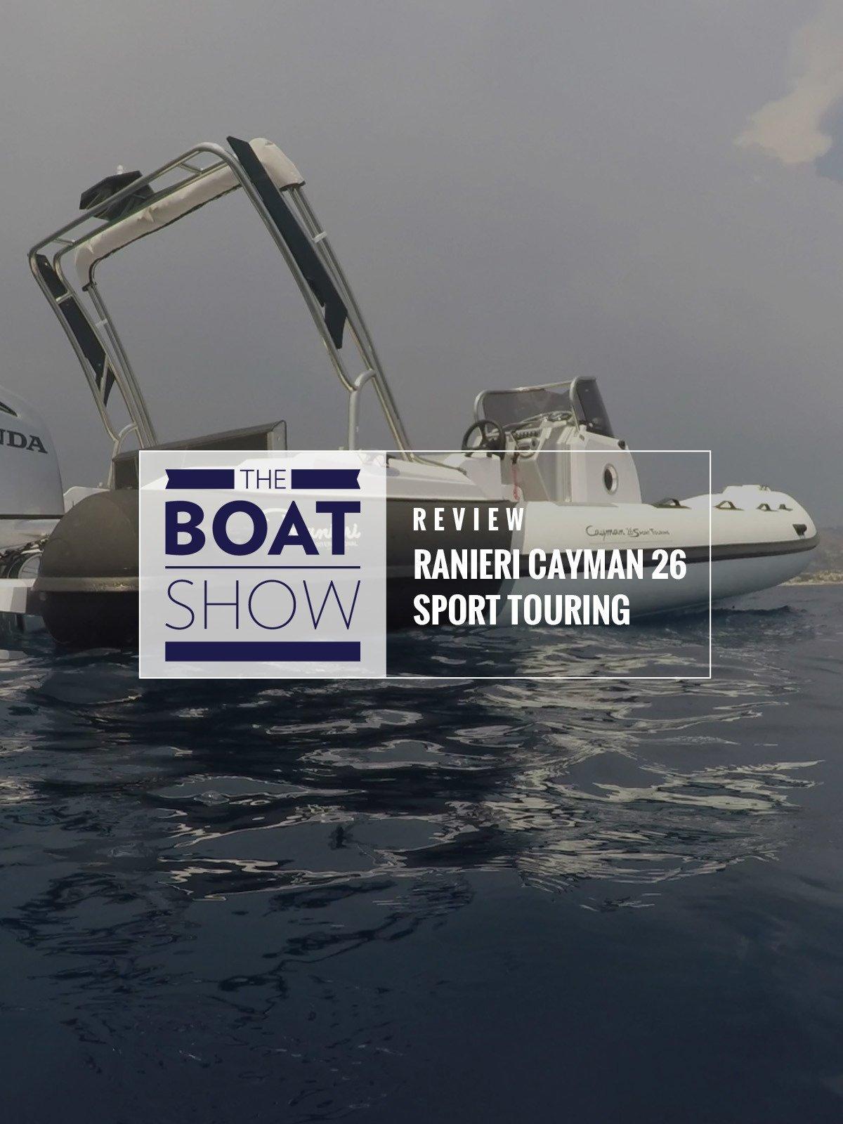 Review: Ranieri Cayman 26 Sport Touring on Amazon Prime Video UK