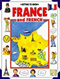 Getting to Know France and French