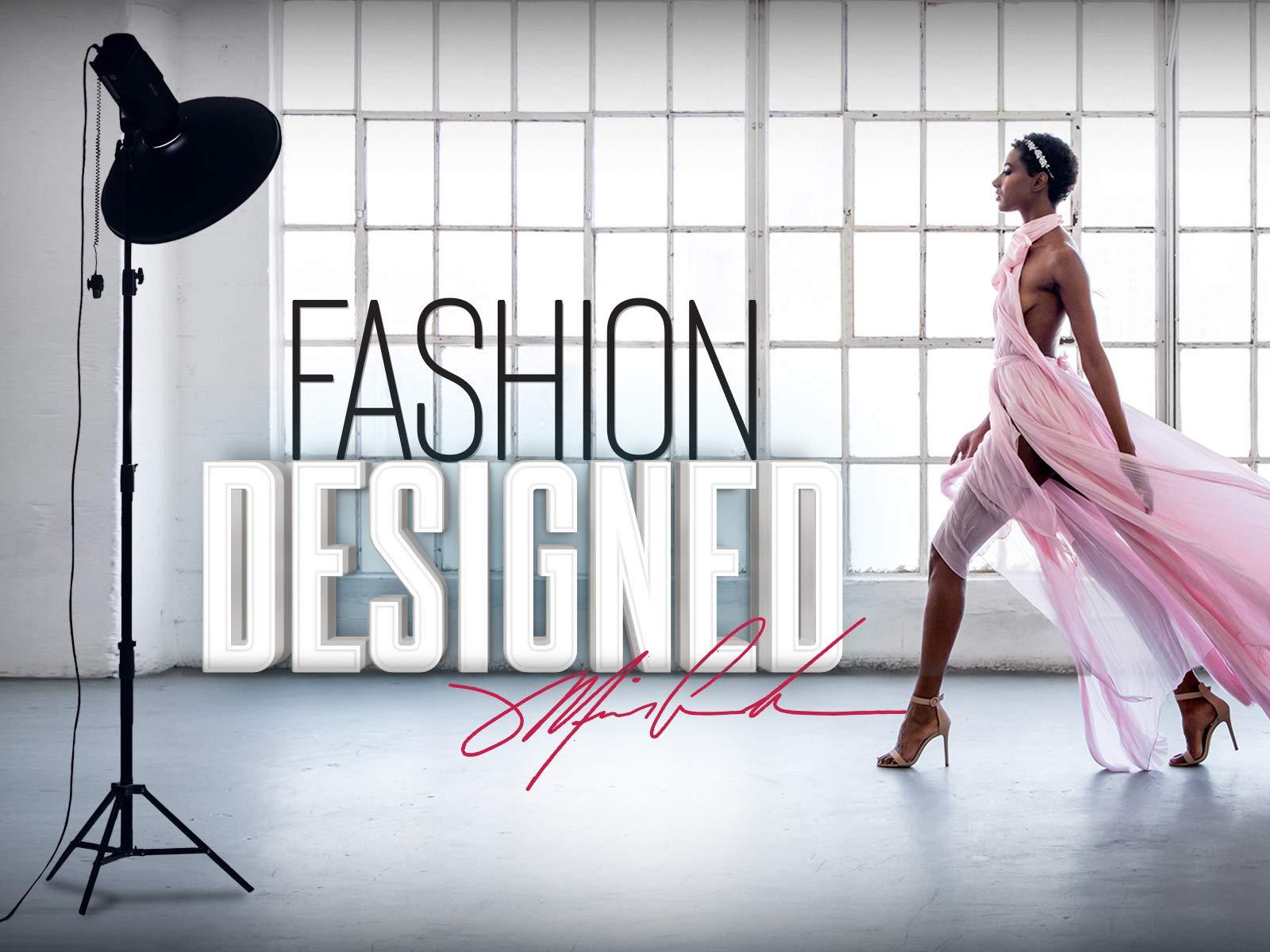 Fashion Designed - Season 1