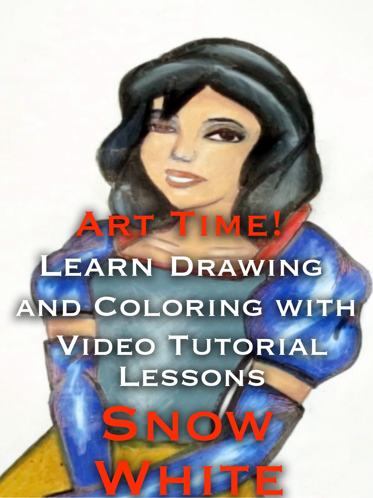 Art Time! Learn Drawing and Coloring with Video Tutorial Lessons Snow White
