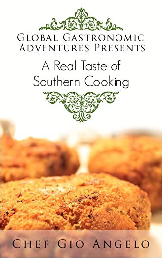 Southern Cooking Cookbooks: southern cooking recipes Collection Of the Best, Healthy, Delicious And Recommended Soul Food Cookbook (soul food for diabetes,Southern Cookbook): Best Fried Chicken