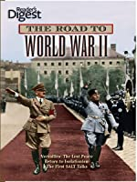 The Road to World War II- Part I