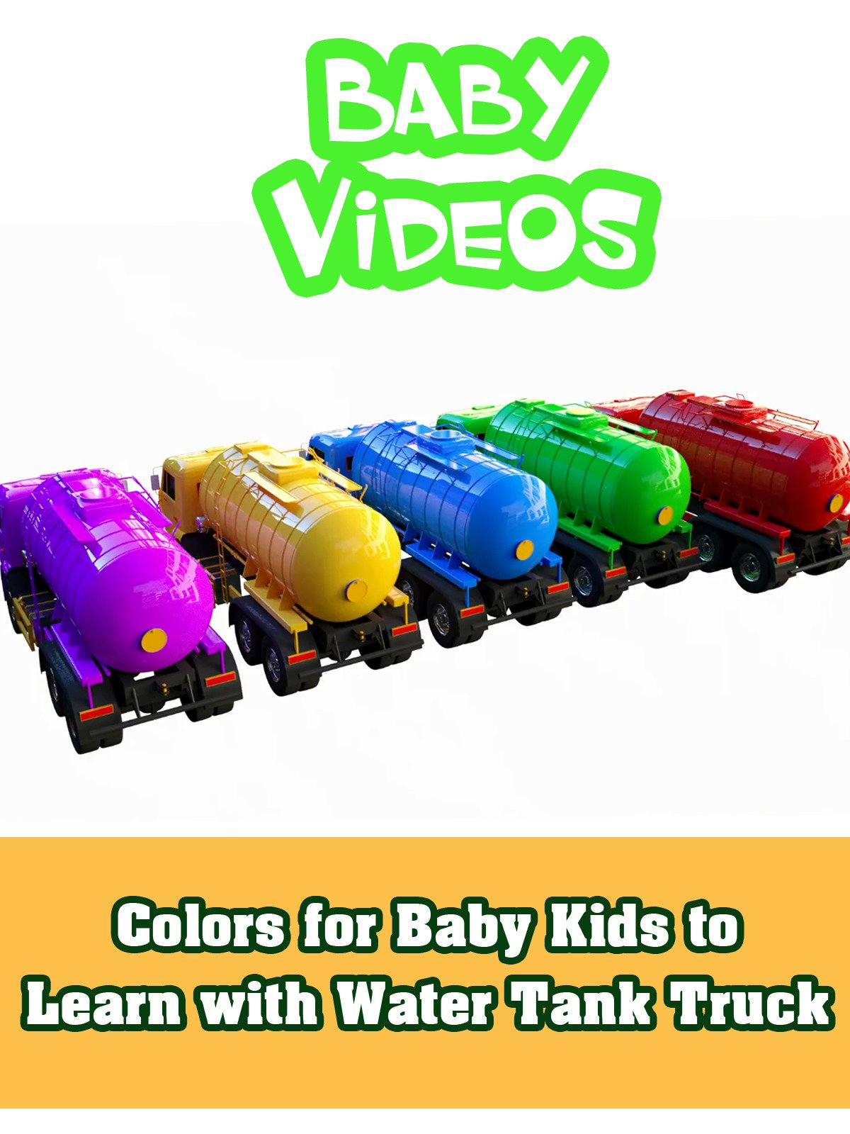 Colors for Baby Kids to Learn with Water Tank Truck