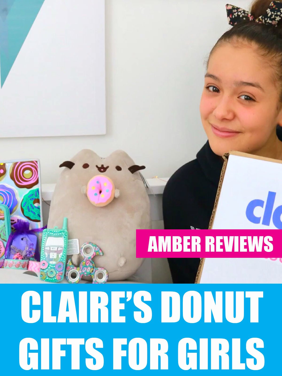 Amber Reviews Claire's Donut Gifts For Girls