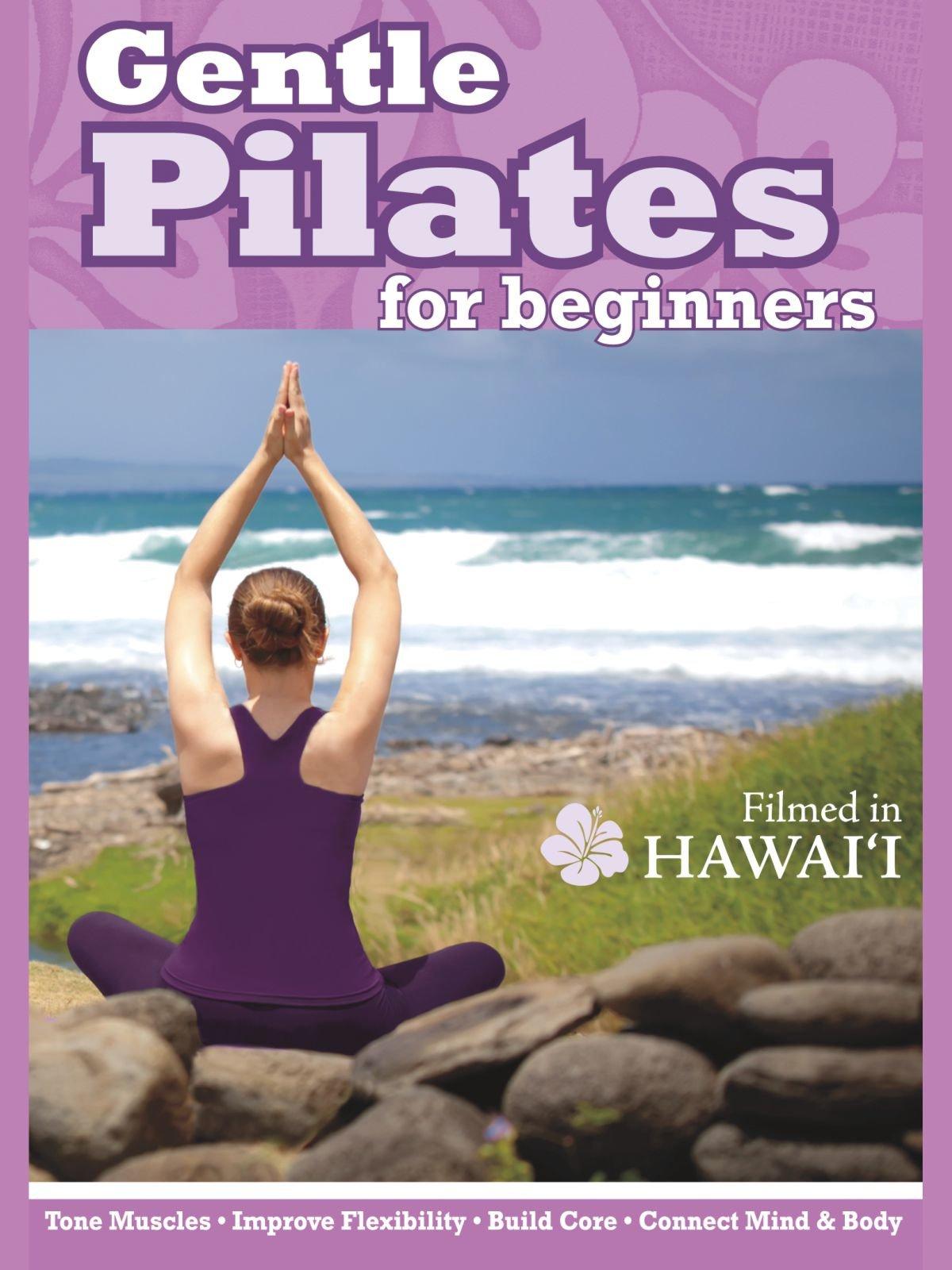 Gentle Pilates for Beginners - Filmed in Hawaii