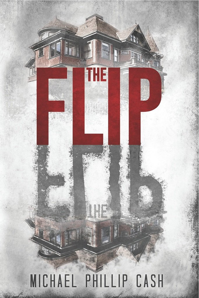 Amazon.com: The Flip eBook: Michael Phillip Cash: Kindle Store