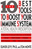 The Ten Best Tools to Boost Your Immune System
