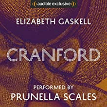 Cranford Audiobook by Elizabeth Gaskell Narrated by Prunella Scales