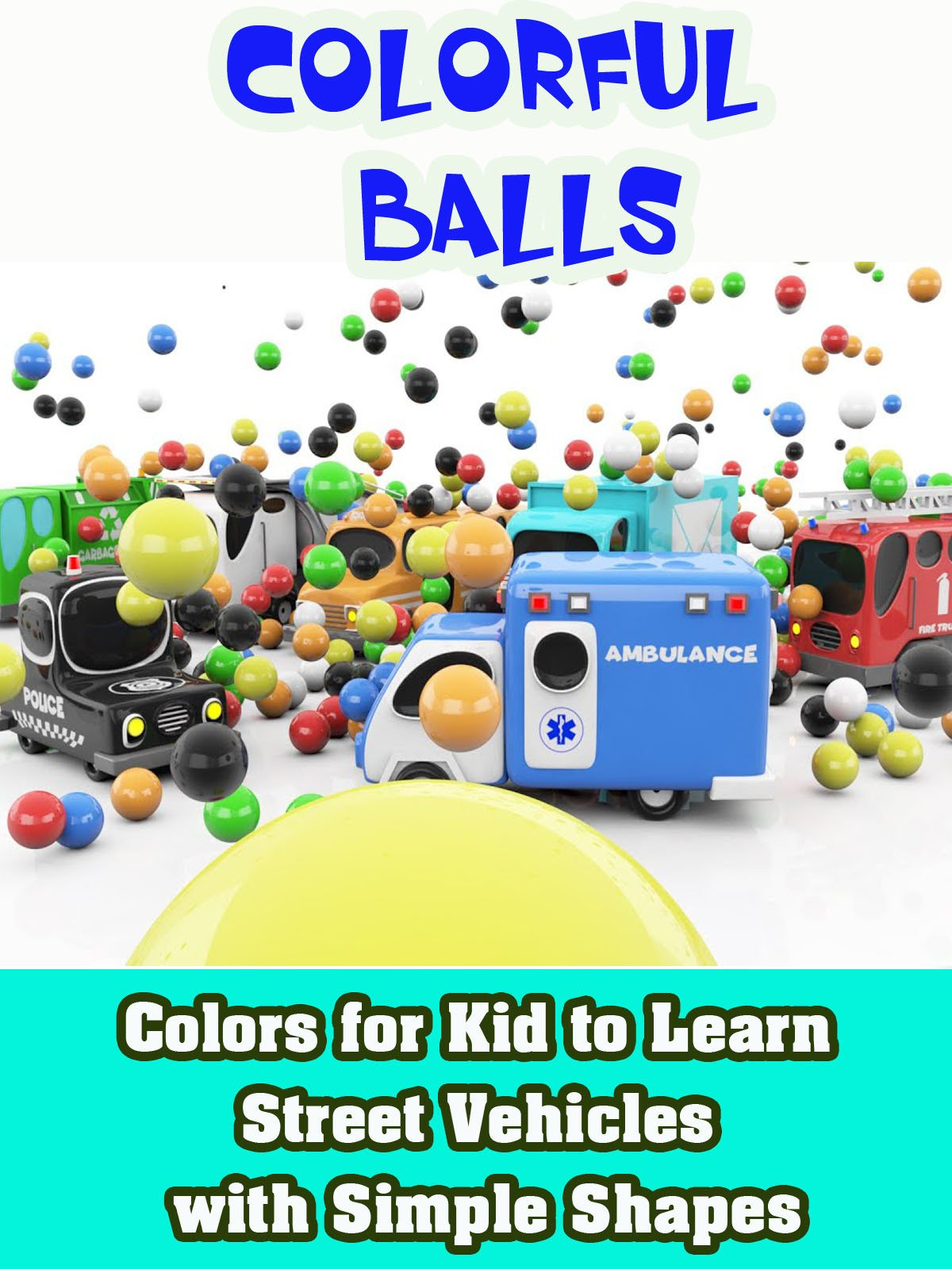 Colors for Kid to Learn Street Vehicles with Simple Shapes