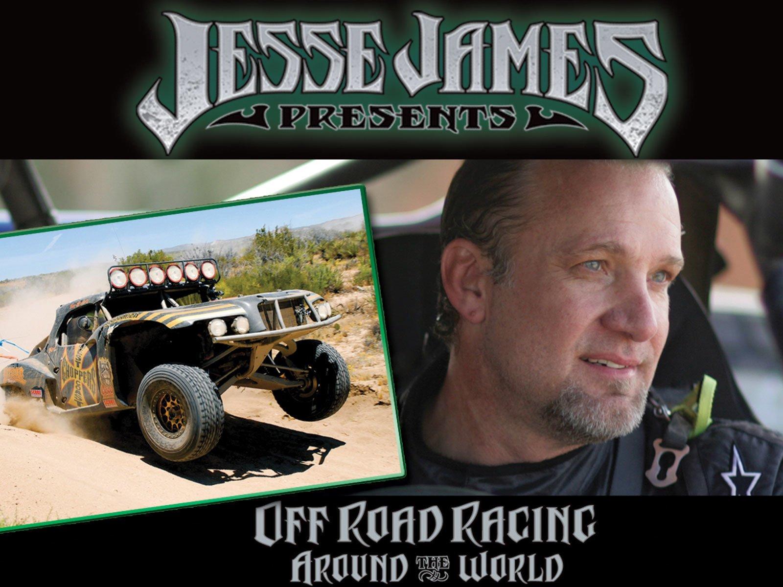 Jesse James Off Road Racing - Season 1