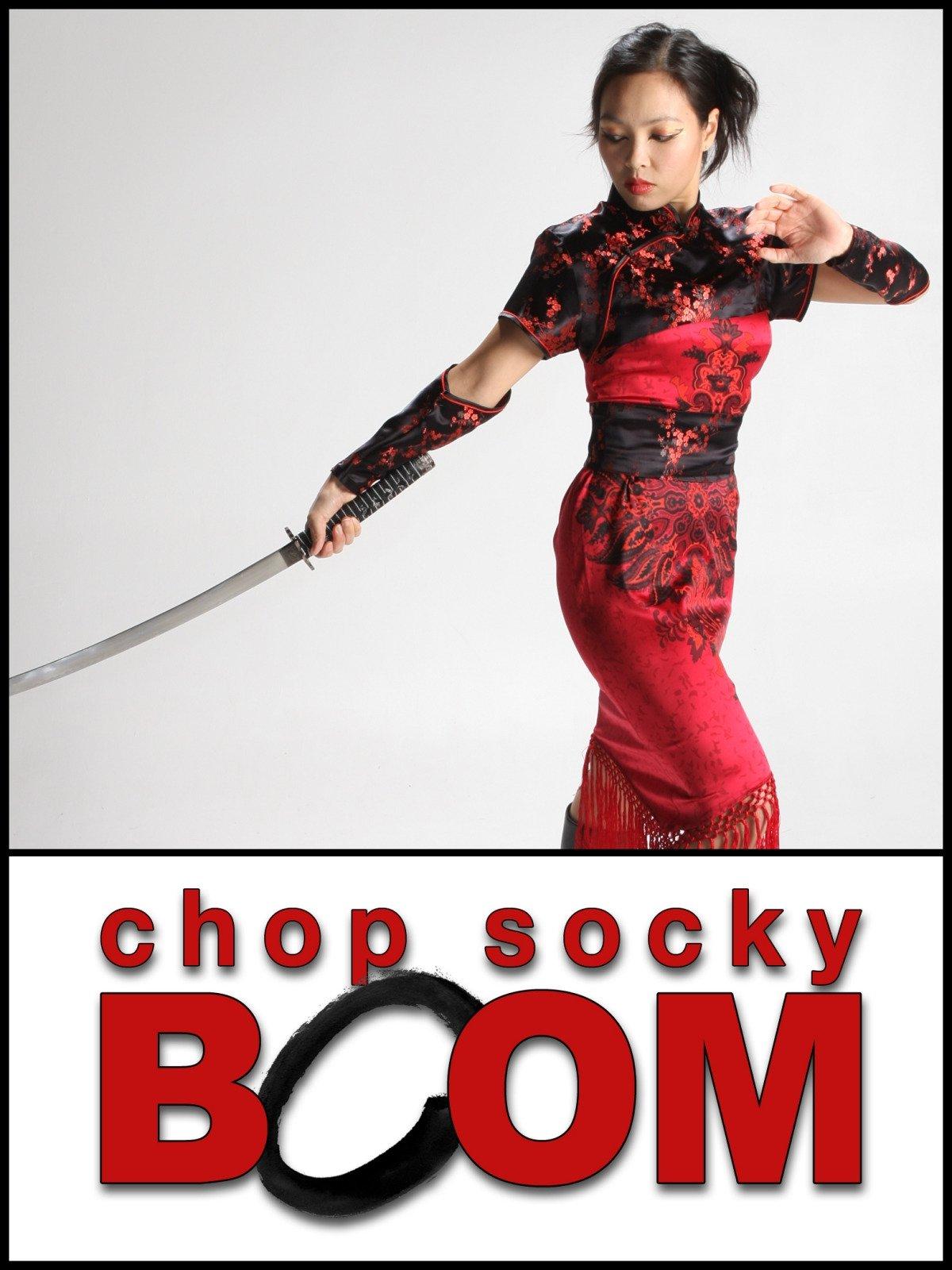 Chop Socky Boom