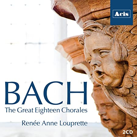 Bach: The Great Eighteen Chorales