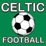 Celtic Football News(Kindle Tablet Edition)