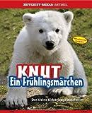 Knut. Ein Frühlingsmärchen