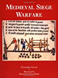 Medieval Siege Warfare (Trade Editions) (1855329476) by Gravett, Christopher